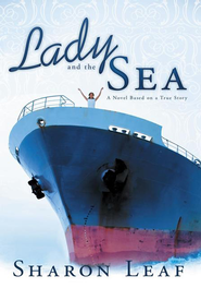 Lady and the Sea: A Novel Based on a True Story - eBook  -     By: Sharon Leaf
