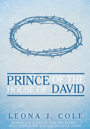 Prince of the House of David - eBook  -     By: Leona J. Cole