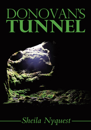 Donovan's Tunnel - eBook  -     By: Sheila Nyquest