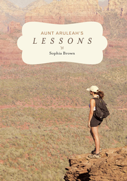 Aunt Aruleah's Lessons - eBook  -     By: Sophia Brown