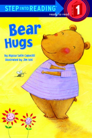 Bear Hugs           -     By: Alyssa Satin Capucilli     Illustrated By: Jim Ishi