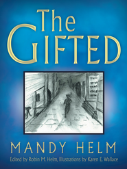 The Gifted - eBook  -     By: Mandy Helm