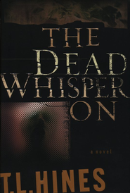 Dead Whisper On, The - eBook  -     By: T.L. Hines