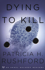 Dying to Kill - eBook  -     By: Patricia H. Rushford