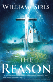 The Reason - eBook  -     By: William Sirls