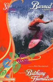 Burned: A Novel - eBook  -     By: Rick Bundschuh, Bethany Hamilton