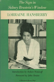 The Sign in Sidney Brustein's Window - eBook  -     By: Lorraine Hansberry