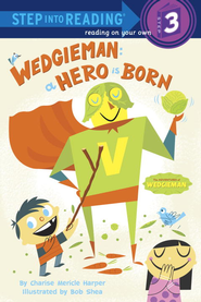 Wedgieman: A Hero Is Born - eBook  -     By: Charise Mericle Harper     Illustrated By: Bob Shea