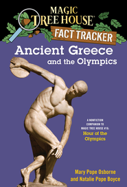 Magic Tree House Fact Tracker #10: Ancient Greece and the Olympics: A Nonfiction Companion to Magic Tree House #16: Hour of the Olympics - eBook  -     By: Mary Pope Osborne, Natalie Pope Boyce     Illustrated By: Sal Murdocca