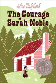 The Courage of Sarah Noble - eBook  -     By: Alice Dalgliesh, Leonard Weisgard