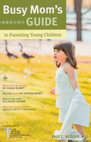 Busy Mom's Guide to Parenting Young Children - eBook  -     By: Paul C. Reisser