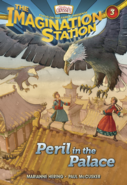 Adventures in Odyssey The Imagination Station ® #3: Peril in the Palace  -     By: Marianne Hering, Paul McCusker