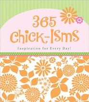 365 Chick-isms  -