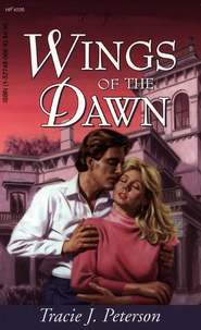 Wings Of The Dawn - eBook  -     By: Tracie Peterson