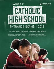 Master the Catholic High School Entrance Exams 2013 - eBook  -     By: Peterson's