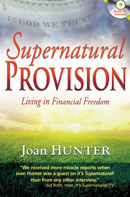 Supernatural Provision - eBook  -     By: Joan Hunter