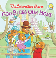The Berenstain Bears: God Bless Our Home - eBook  -     By: Jan Berenstain, Mike Berenstain