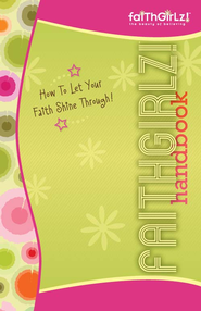 Faithgirlz Handbook, Updated and Expanded: How to Let Your Faith Shine Through / Enlarged - eBook  -     By: Suzanne Hadley