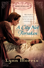 A City Not Forsaken - eBook  -     By: Lynn Morris