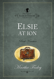 Elsie at Ion - eBook  -     By: Martha Finley