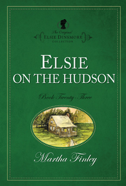 Elsie on the Hudson - eBook  -     By: Martha Finley