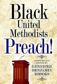 Black United Methodists Preach! - eBook  -     By: Gennifer Brooks