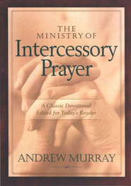 Ministry of Intercessory Prayer, The - eBook  -     By: Andrew Murray