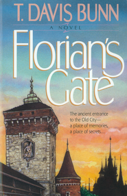 Florian's Gate - eBook  -     By: T. Davis Bunn