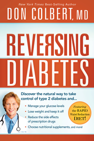Reversing Diabetes: Discover the natural way to take control of type 2 diabetes - eBook  -     By: Don Colbert M.D.