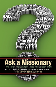 Ask a Missionary: Time-Tested Answers from Those Who've Been There Before - eBook  -     Edited By: John McVay     By: John McVay(Ed.)