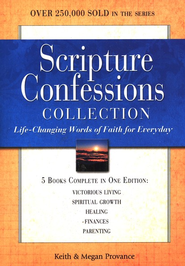 Scripture Confessions Collection: Life-changing Words of Faith for Every Day - eBook  -     By: Keith Provance, Megan Provance