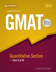 Master the GMAT: GMAT Quantitative Section: Part IV of V - eBook  -     By: Peterson's