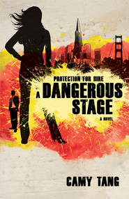 A Dangerous Stage - eBook  -     By: Camy Tang