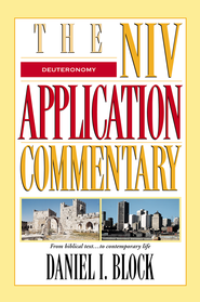 Deuteronomy: NIV Application Commentary-eBook   -     By: Daniel I. Block