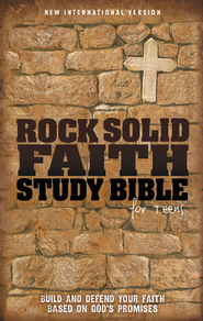 Rock Solid Faith Study Bible for Teens, NIV: Build and defend your faith based on God's promises / Special edition - eBook  -     By: ZonderKidz