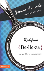 Redefine Belleza, eLibro  (Redefining Beautiful, eBook)  -     By: Jenna Lucado