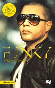 Funky, From Now On - eBook   -     By: La Verdadera Historia de Funky