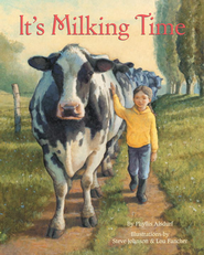It's Milking Time - eBook  -     By: Phyllis Alsdurf     Illustrated By: Steve Johnson