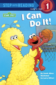 I Can Do It! (Sesame Street) - eBook  -     By: Sarah Albee     Illustrated By: Larry DiFiore