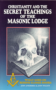 Christianity and the Secret Teachings of the Masonic Lodge - eBook  -     By: John Ankerberg, John Weldon