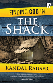Finding God in The Shack - eBook  -     By: Randal Rauser