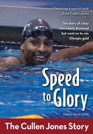 The Speed to Glory: The Cullen Jones Story - eBook  -     By: ZonderKidz