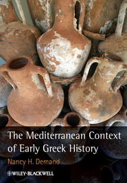 The Mediterranean Context of Early Greek History - eBook  -     By: Nancy H. Demand
