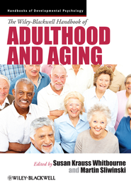The Wiley-Blackwell Handbook of Adulthood and Aging - eBook  -     Edited By: Susan Krauss Whitbourne, Martin Sliwinski     By: Susan Krauss Whitbourne(Ed.) & Martin Sliwinski(Ed.)