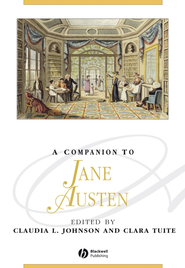 A Companion to Jane Austen - eBook  -     Edited By: Claudia L. Johnson, Clara Tuite     By: Claudia L. Johnson(Ed.) & Clara Tuite(Ed.)