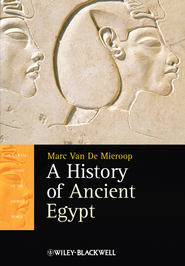A History of Ancient Egypt - eBook  -     By: Marc Van De Mieroop