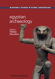 Egyptian Archaeology - eBook  -     Edited By: Willeke Wendrich     By: Willeke Wendrich(Ed.)
