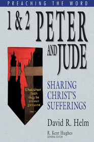1 and 2 Peter and Jude: Sharing Christ's Sufferings - eBook  -     By: David R. Helm