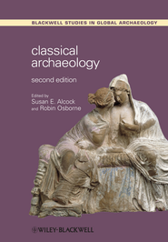 Classical Archaeology - eBook  -     By: Susan E. Alcock