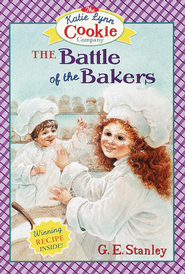 The Battle of the Bakers - eBook  -     By: George Edward Stanley     Illustrated By: Linda Grave